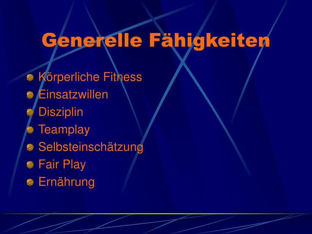 Generelle Fähigkeiten