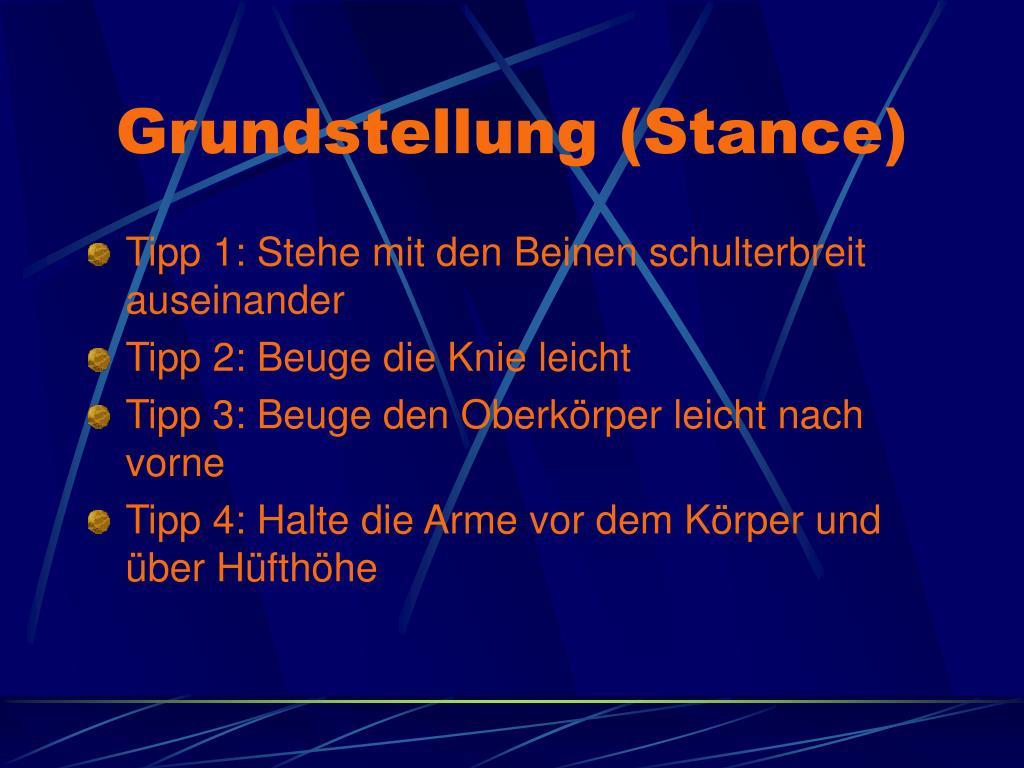 Grundstellung (Stance)
