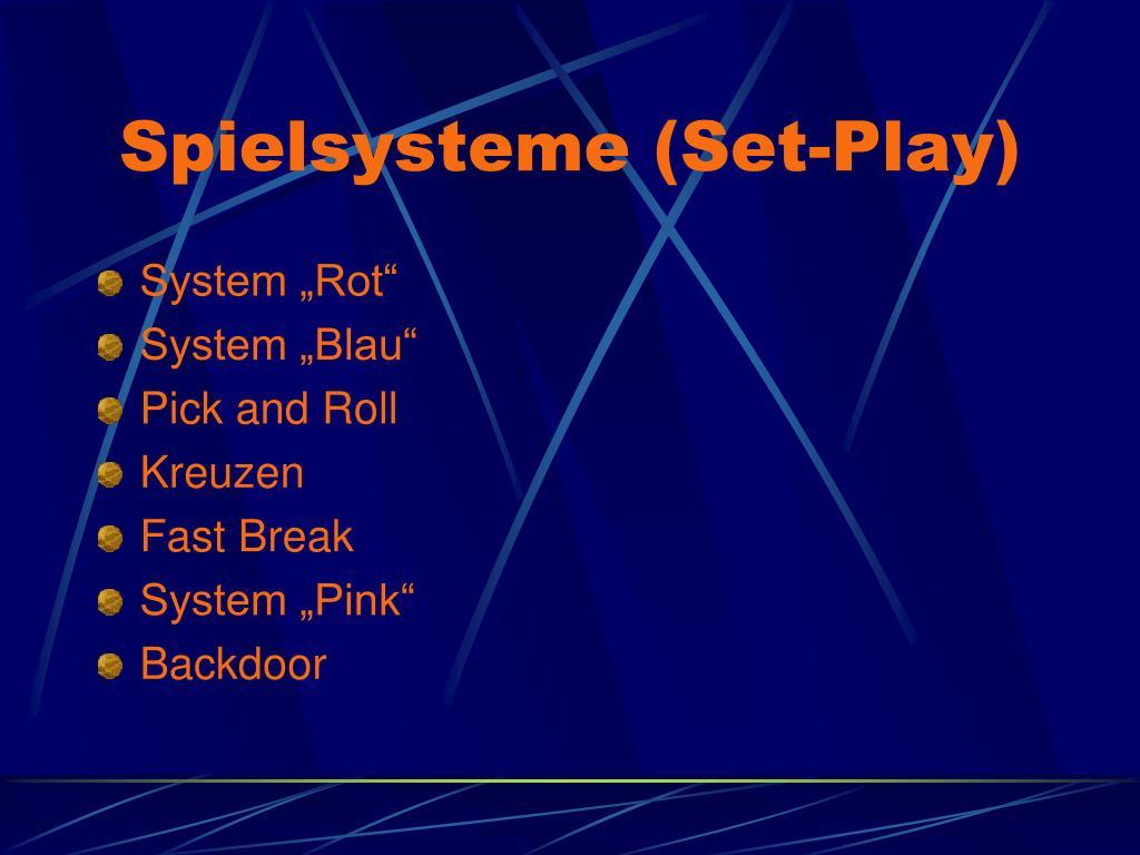 Spielsysteme (Set-Play)