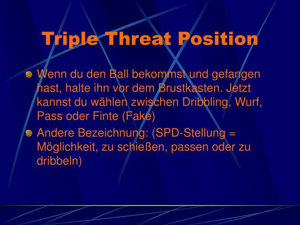 Triple Threat Position