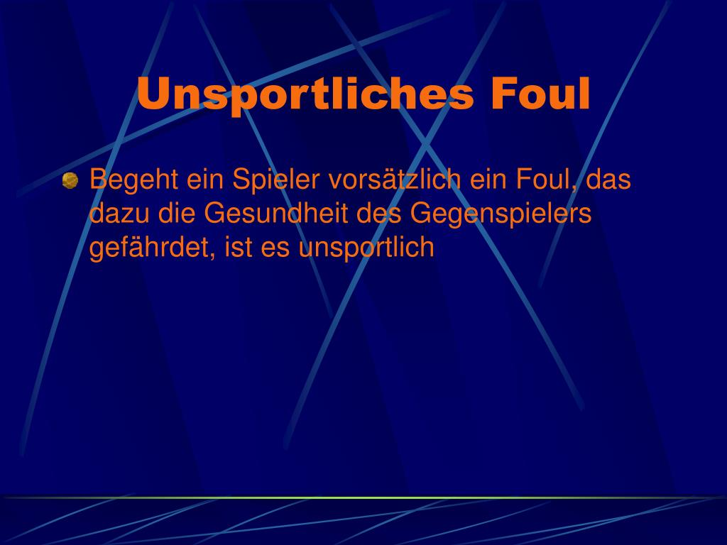 Unsportliches Foul