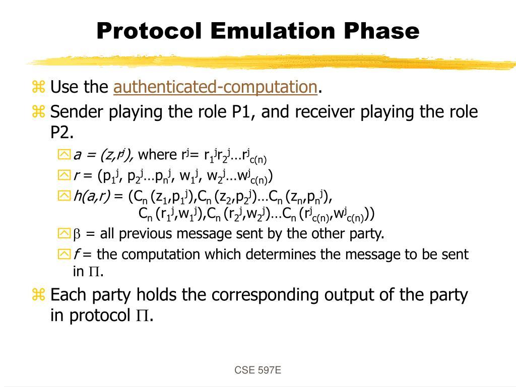 Protocol Emulation Phase