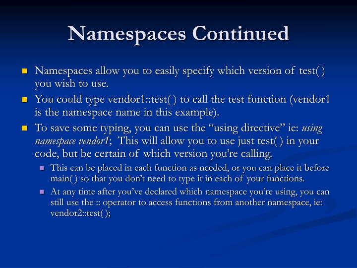 Namespaces Continued