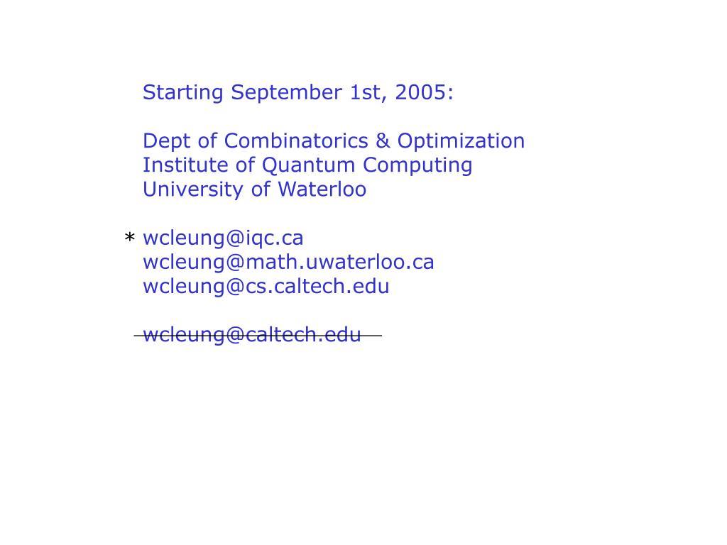 Starting September 1st, 2005: