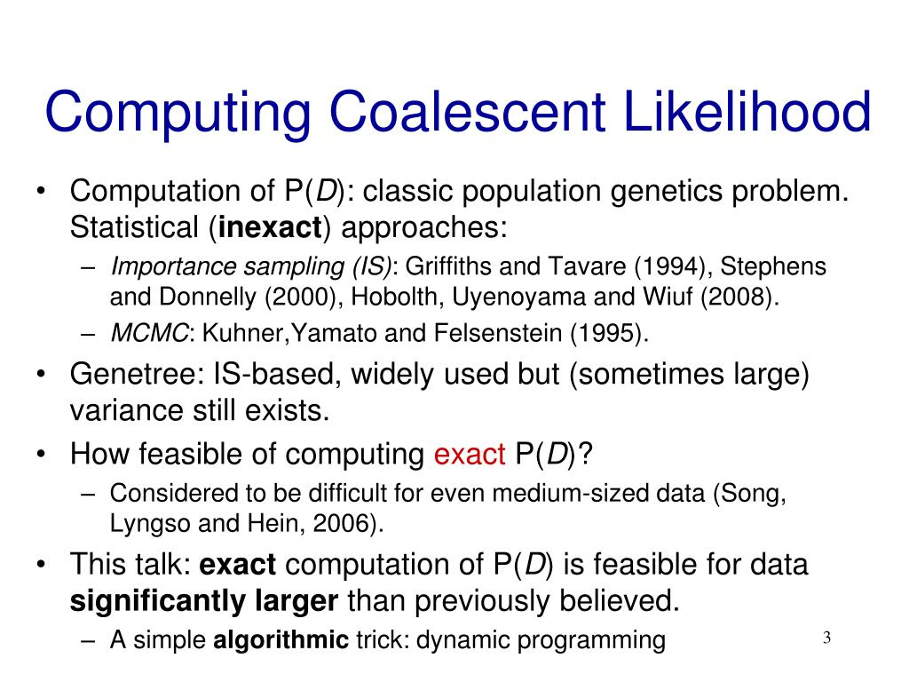 Computing Coalescent Likelihood