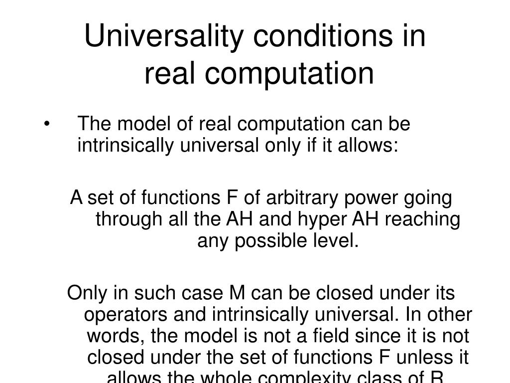 Universality conditions in