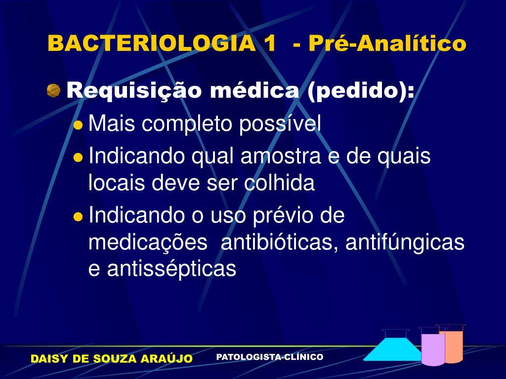 BACTERIOLOGIA 1  - Pré-Analítico