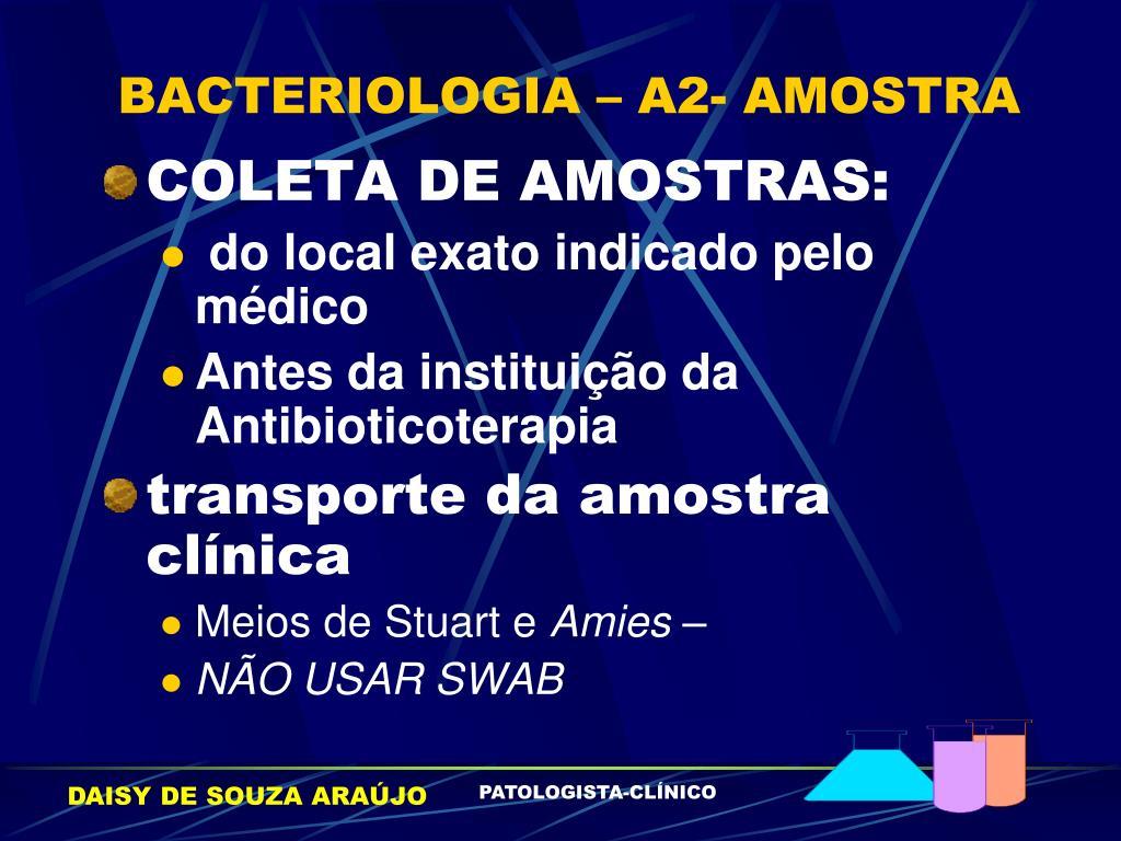 BACTERIOLOGIA – A2- AMOSTRA