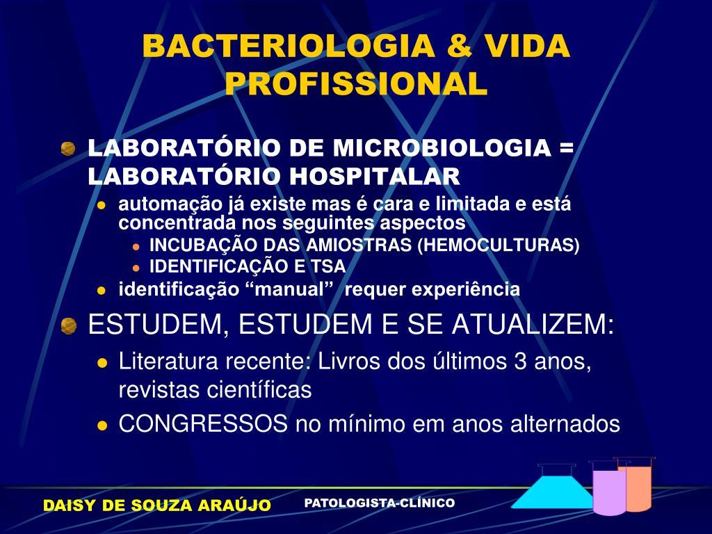 BACTERIOLOGIA & VIDA PROFISSIONAL