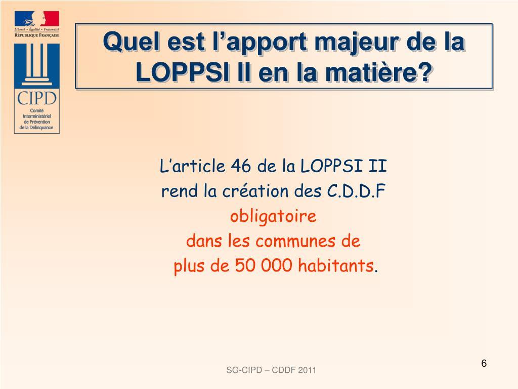 Quel est l'apport majeur de la LOPPSI II en la matière?