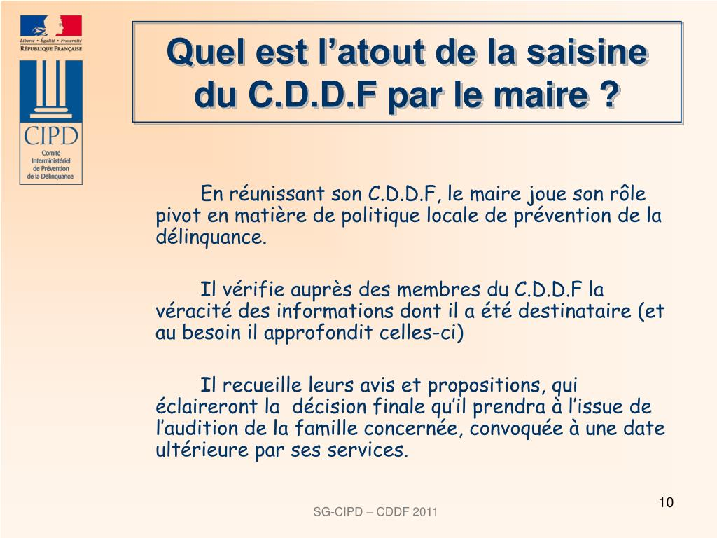 Quel est l'atout de la saisine du C.D.D.F par le maire ?