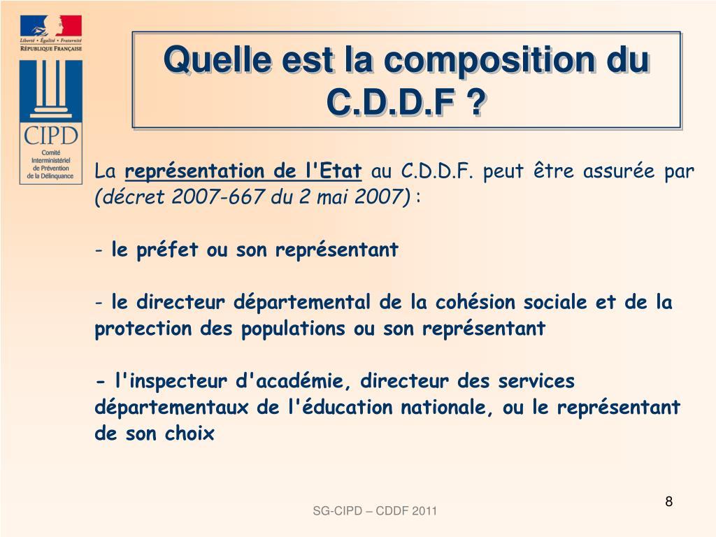 Quelle est la composition du C.D.D.F?
