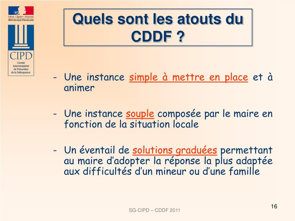 Quels sont les atouts du CDDF ?
