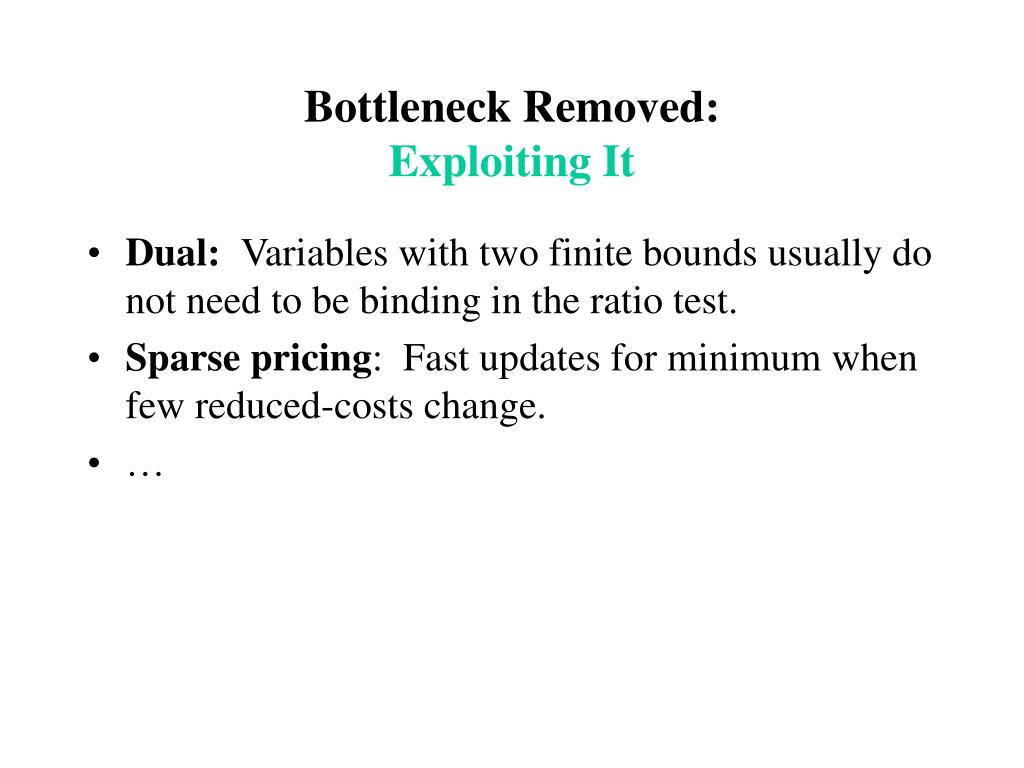 Bottleneck Removed: