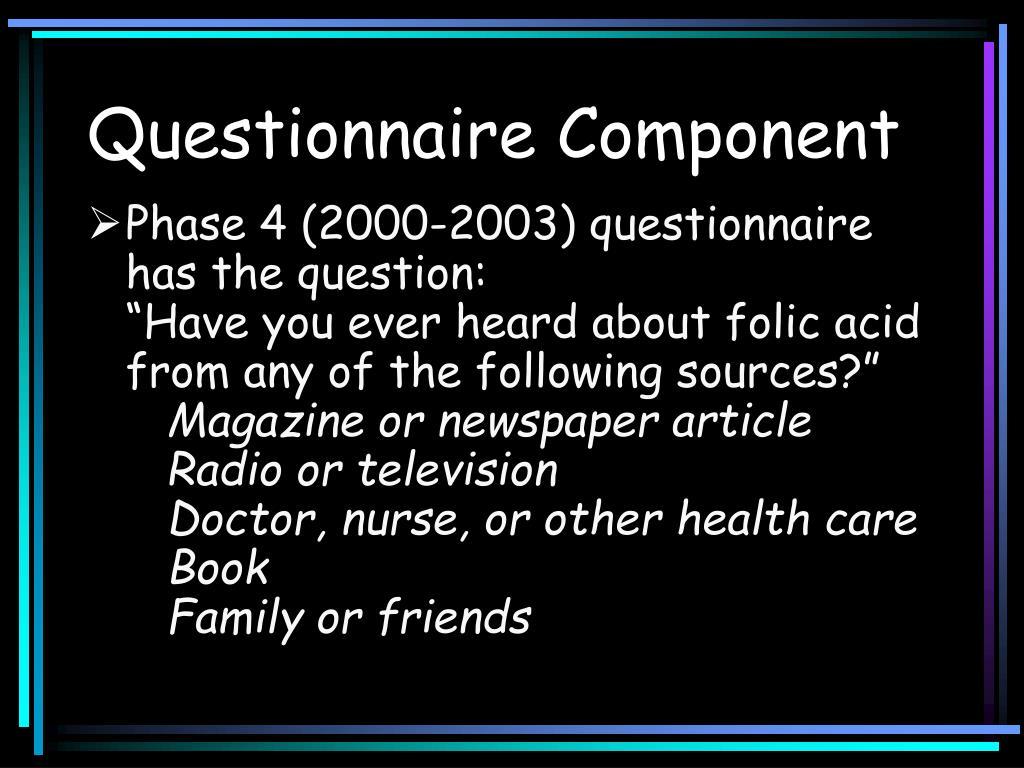 Questionnaire Component