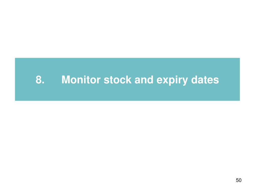 8.Monitor stock and expiry dates