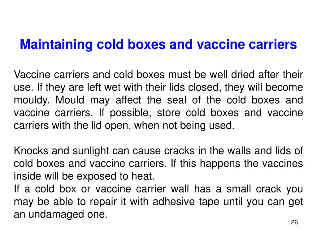 Maintaining cold boxes and vaccine carriers