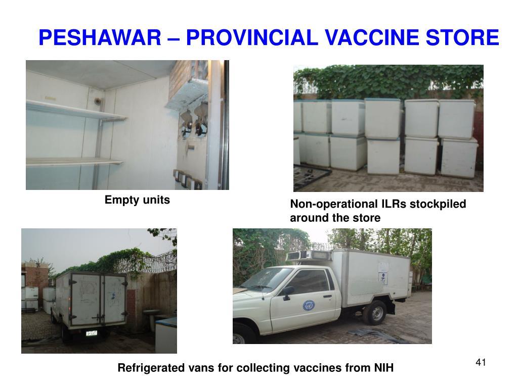 PESHAWAR – PROVINCIAL VACCINE STORE