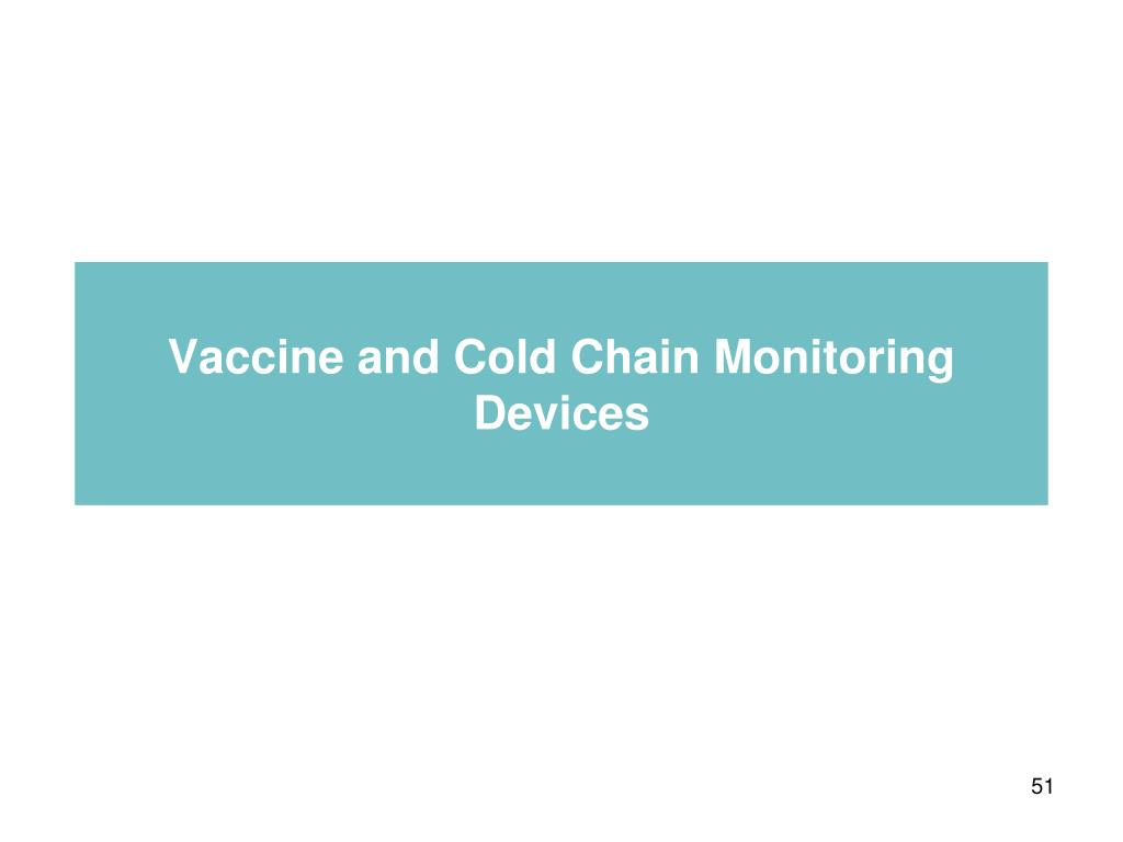 Vaccine and Cold Chain Monitoring Devices