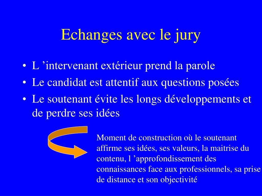 Echanges avec le jury