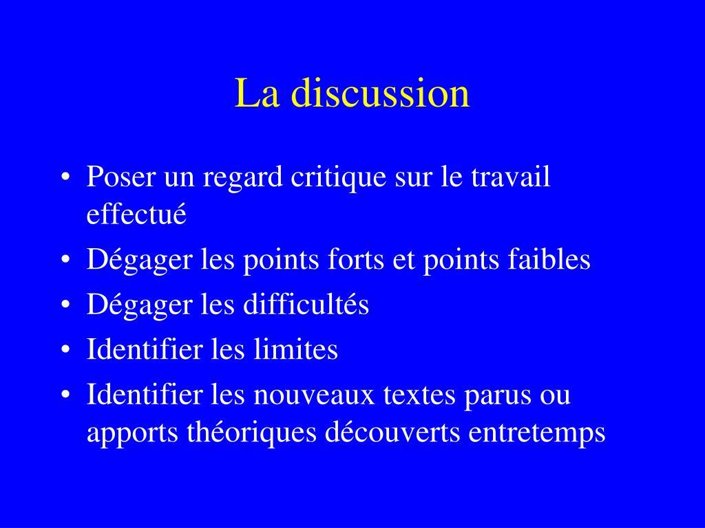La discussion