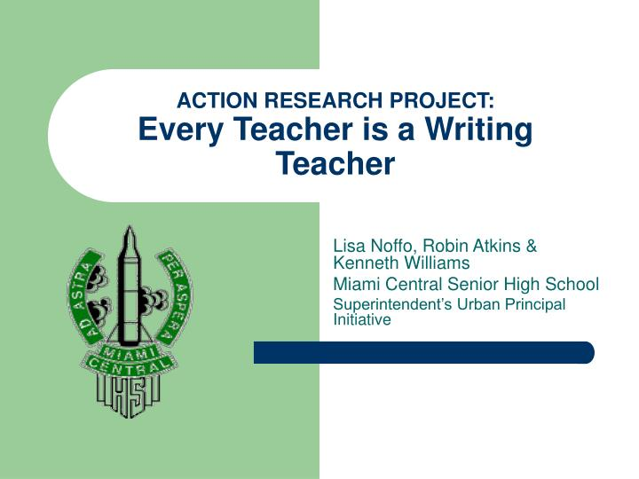 Action research project every teacher is a writing teacher