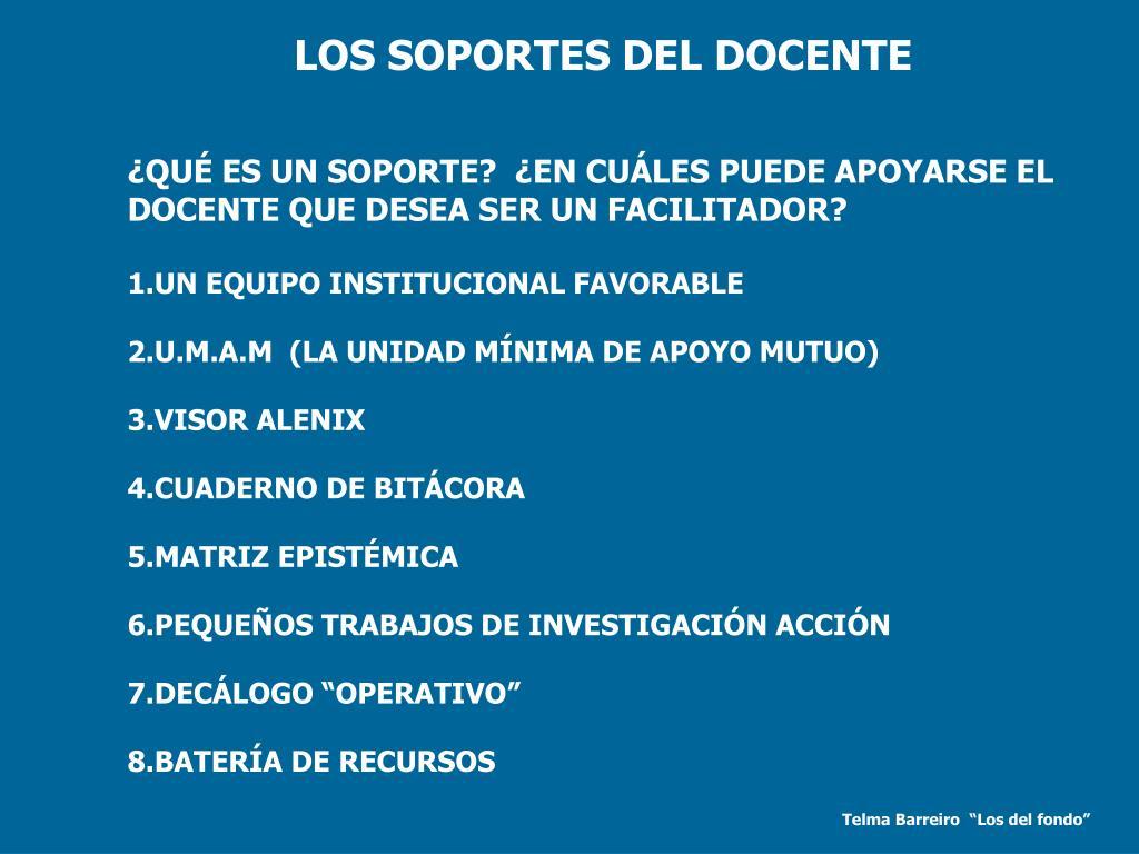 LOS SOPORTES DEL DOCENTE