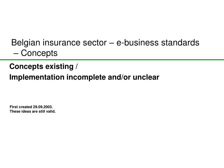 Belgian insurance sector e business standards concepts l.jpg