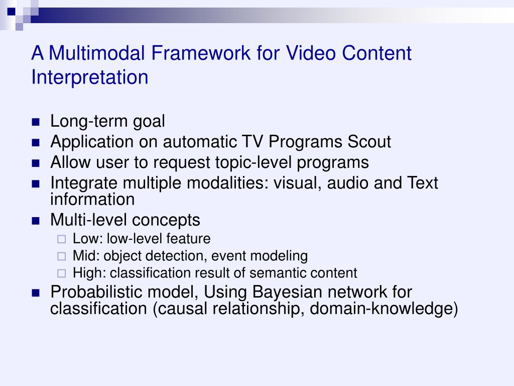 A Multimodal Framework for Video Content Interpretation