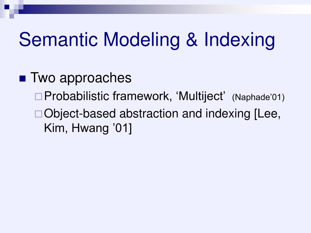 Semantic Modeling & Indexing