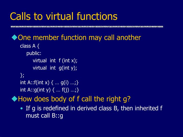 Calls to virtual functions