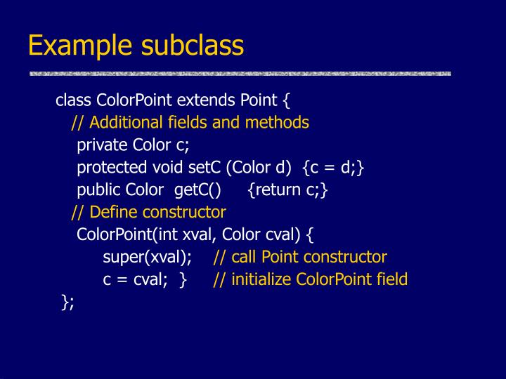 Example subclass
