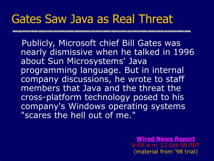 Gates Saw Java as Real Threat