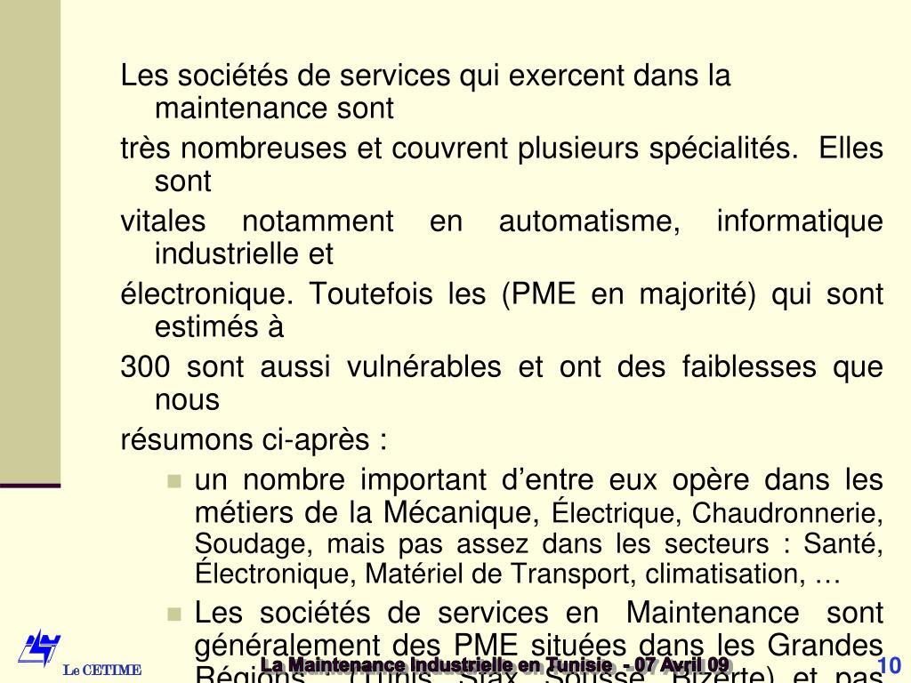 Les sociétés de services qui exercent dans la maintenance sont
