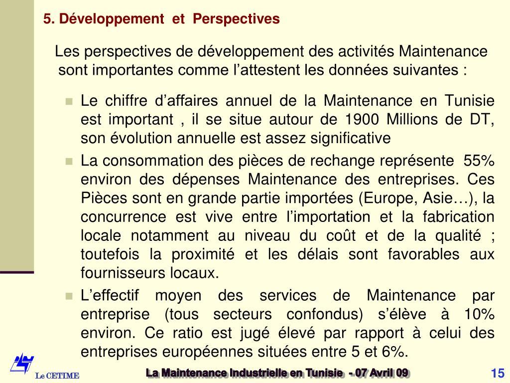 5. Développement  et  Perspectives