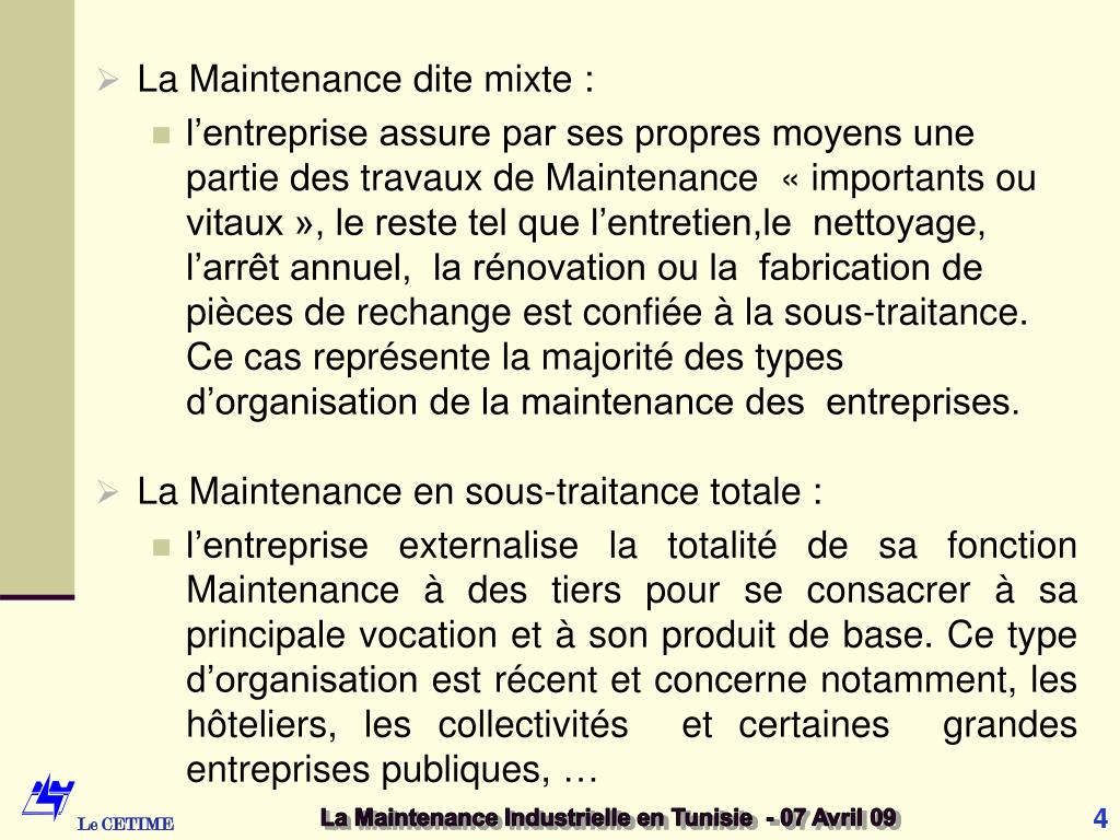 La Maintenance dite mixte :