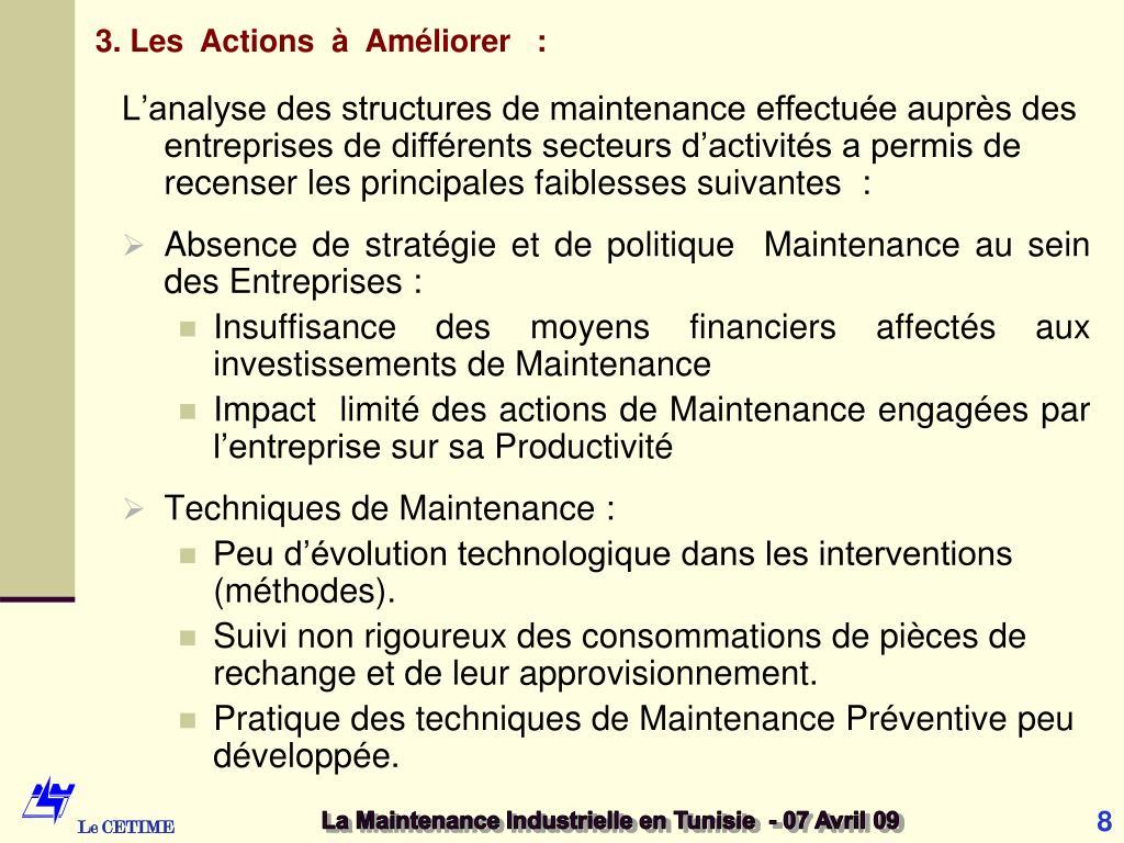 3. Les  Actions  à  Améliorer   :