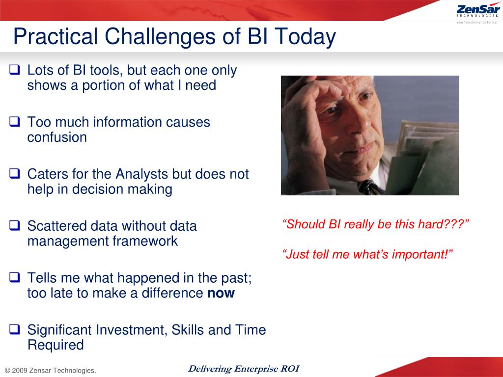 Practical Challenges of BI Today