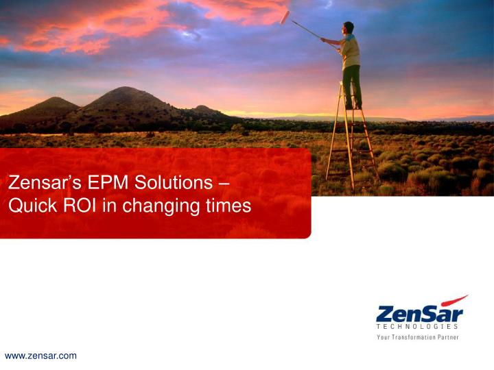 Zensar s epm solutions quick roi in changing times