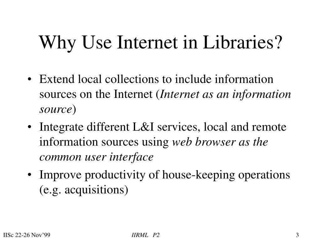Why Use Internet in Libraries?