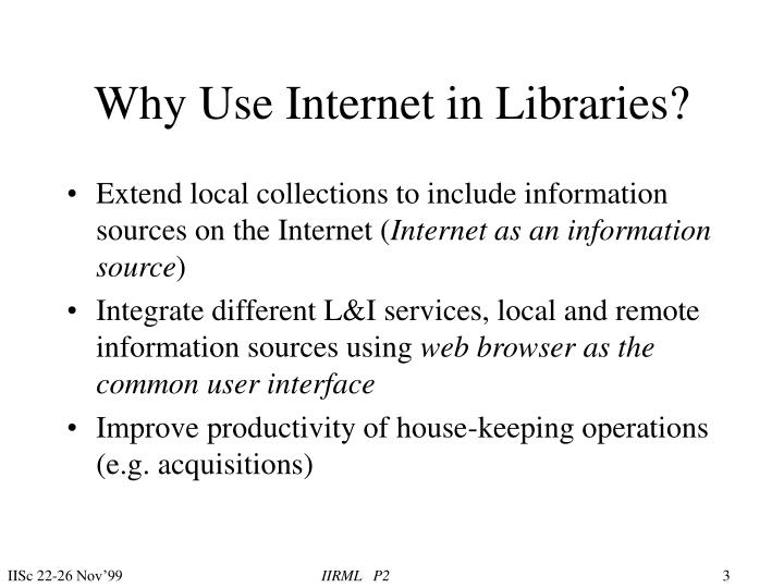 Why use internet in libraries l.jpg