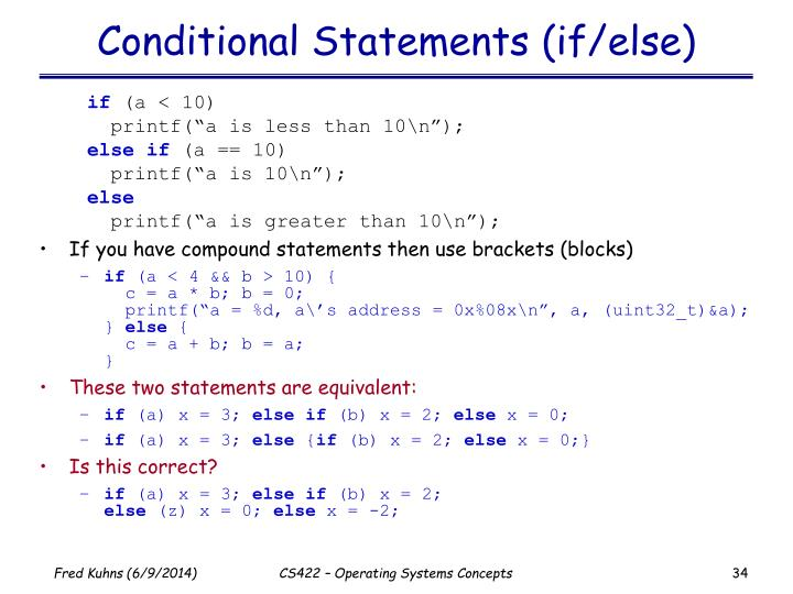 Conditional Statements (if/else)