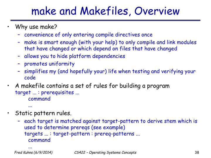 make and Makefiles, Overview