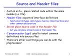 source and header files