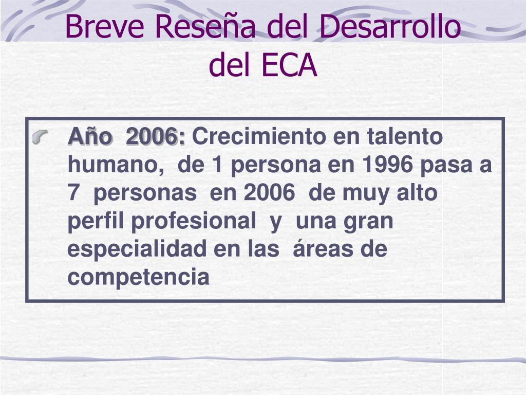 Breve Reseña del Desarrollo del ECA