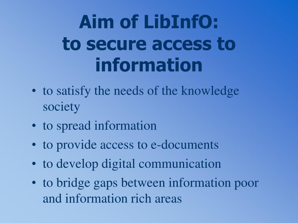 Aim of LibInfO: