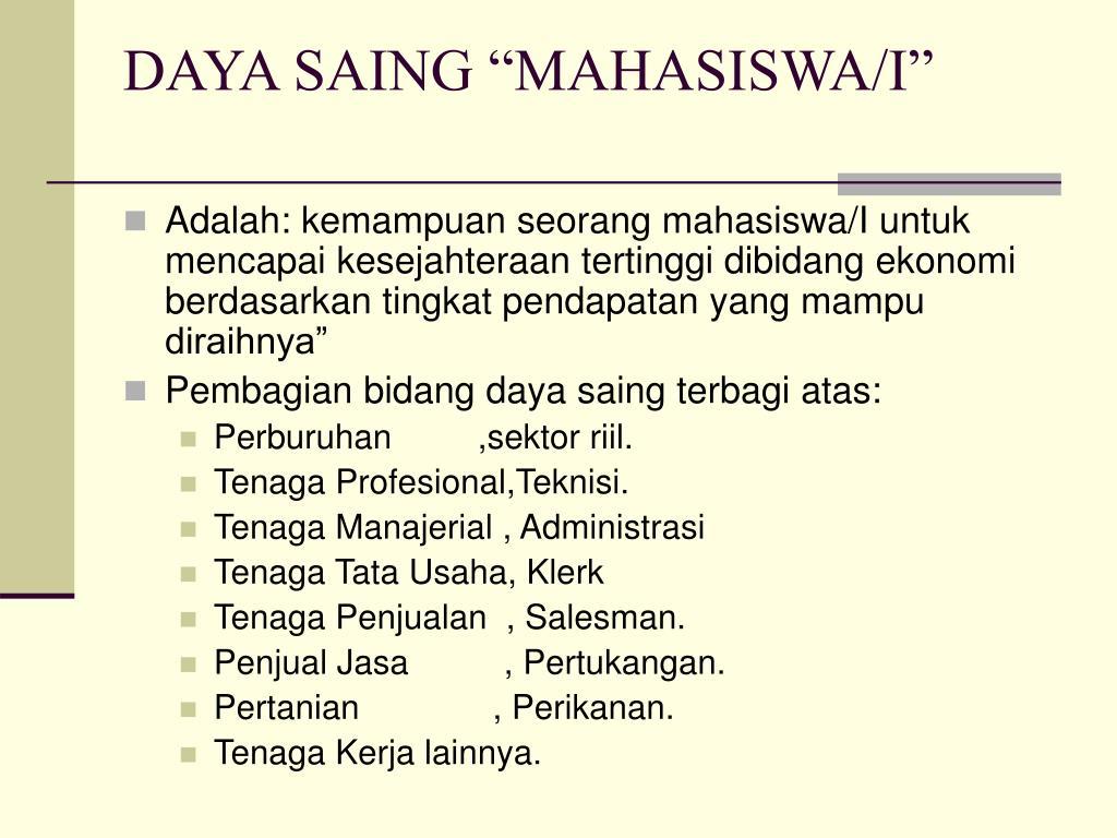 """DAYA SAING """"MAHASISWA/I"""""""