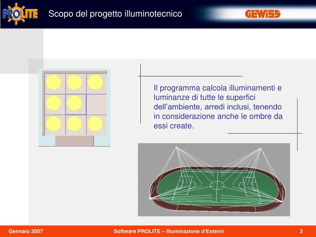 Scopo del progetto illuminotecnico
