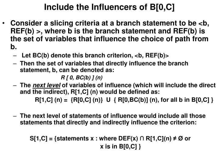 Include the Influencers of B[0,C]