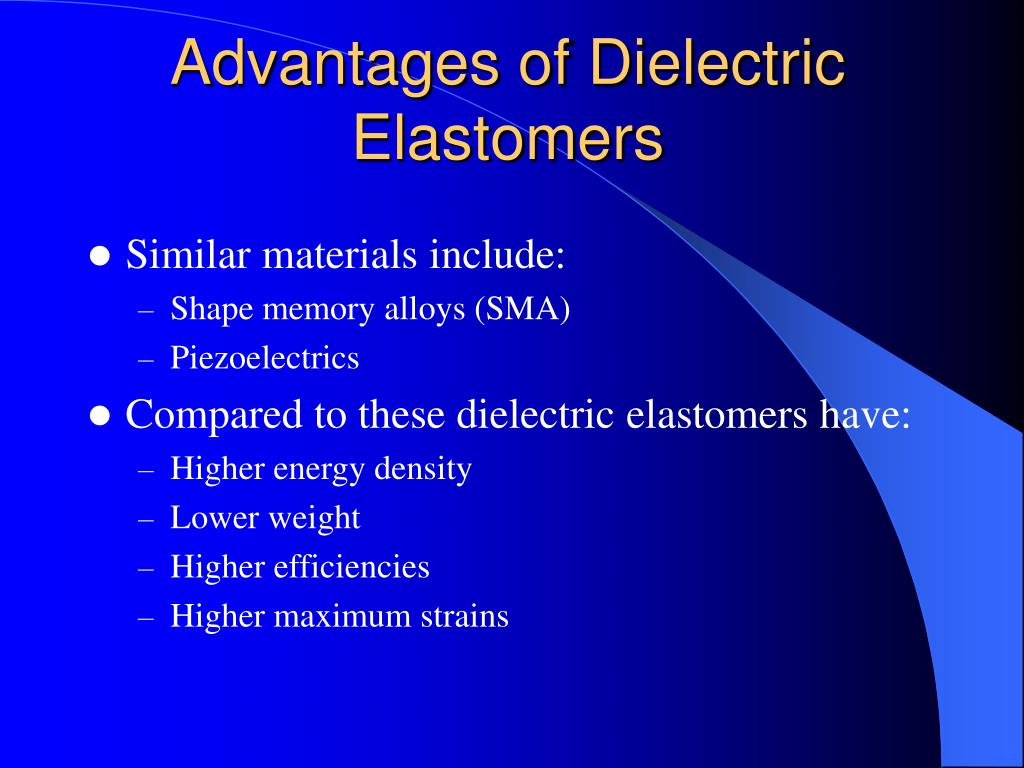 Advantages of Dielectric Elastomers